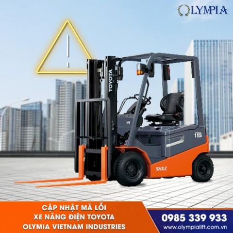 Cập nhật mã lỗi xe nâng điện Toyota - Olymia Vietnam Industries